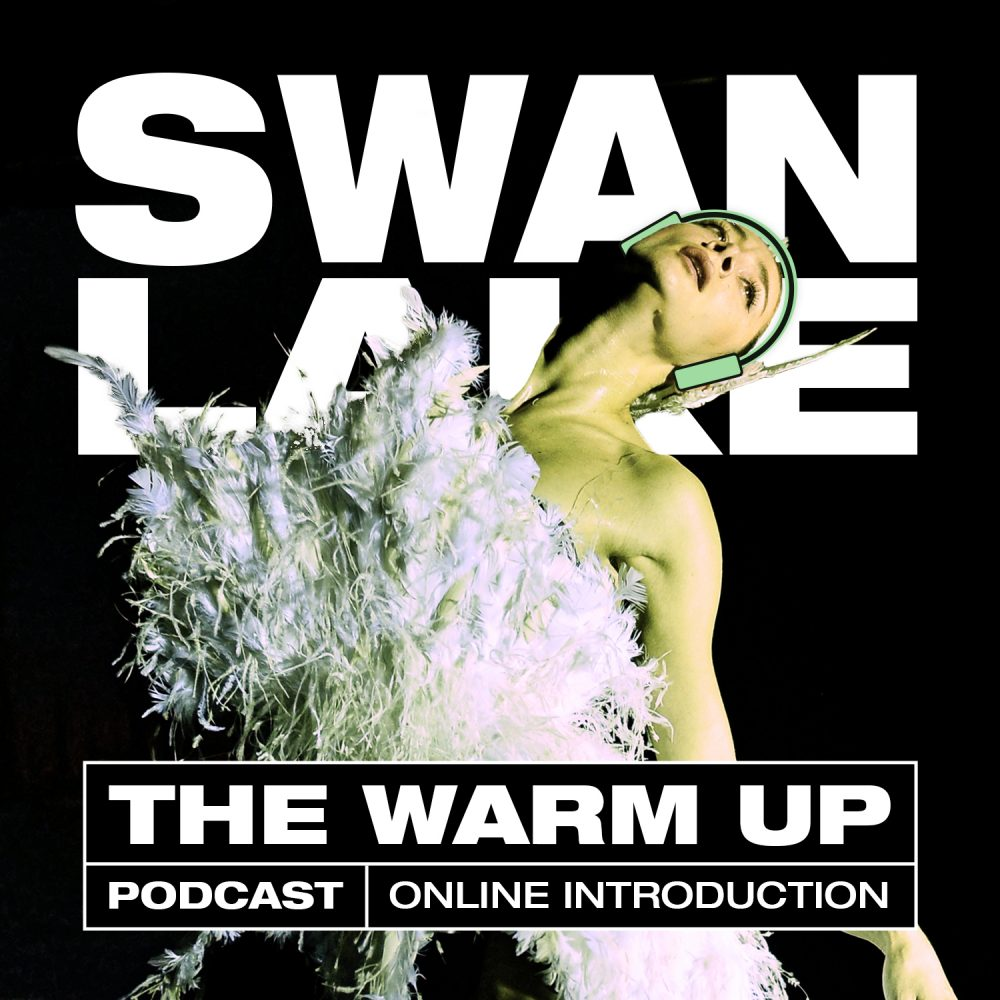 Swanlake the warm up podcast